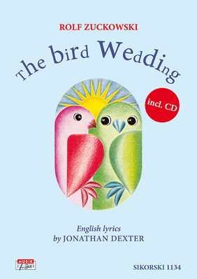 The Bird Wedding (Notenheft + CD)